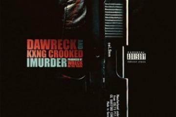 Dawreck & KXNG CROOKED - IMurder Artwork