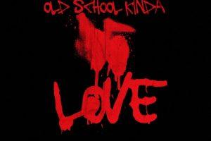 OldSchoolKindaLove